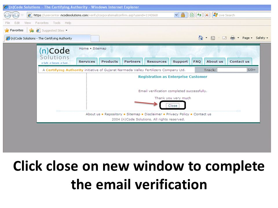 Click close on new window to complete the email verification