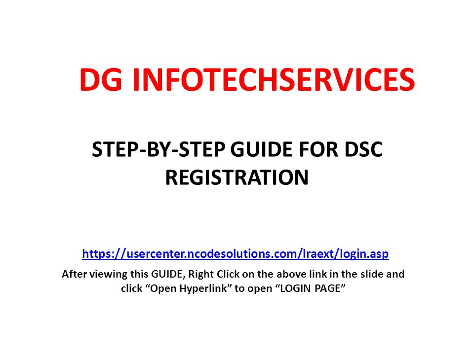 STEP-BY-STEP GUIDE FOR DSC REGISTRATION