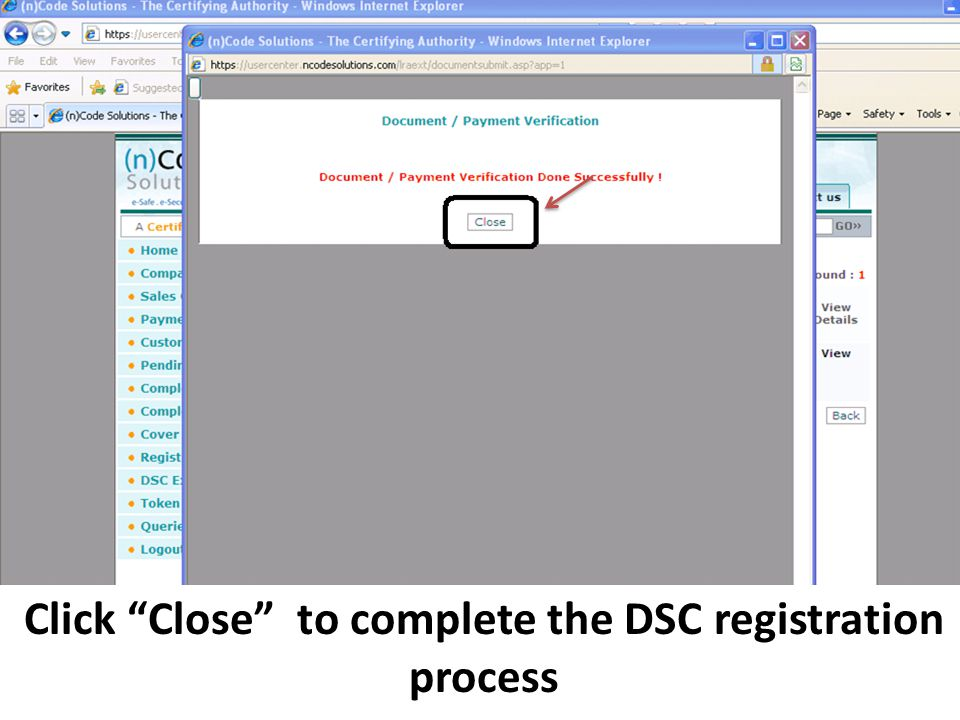 Click Close to complete the DSC registration process