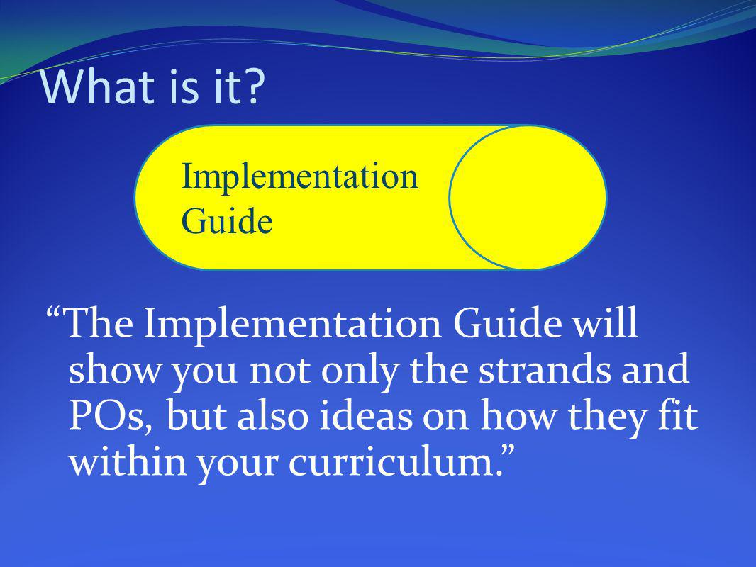 What is it Implementation Guide.