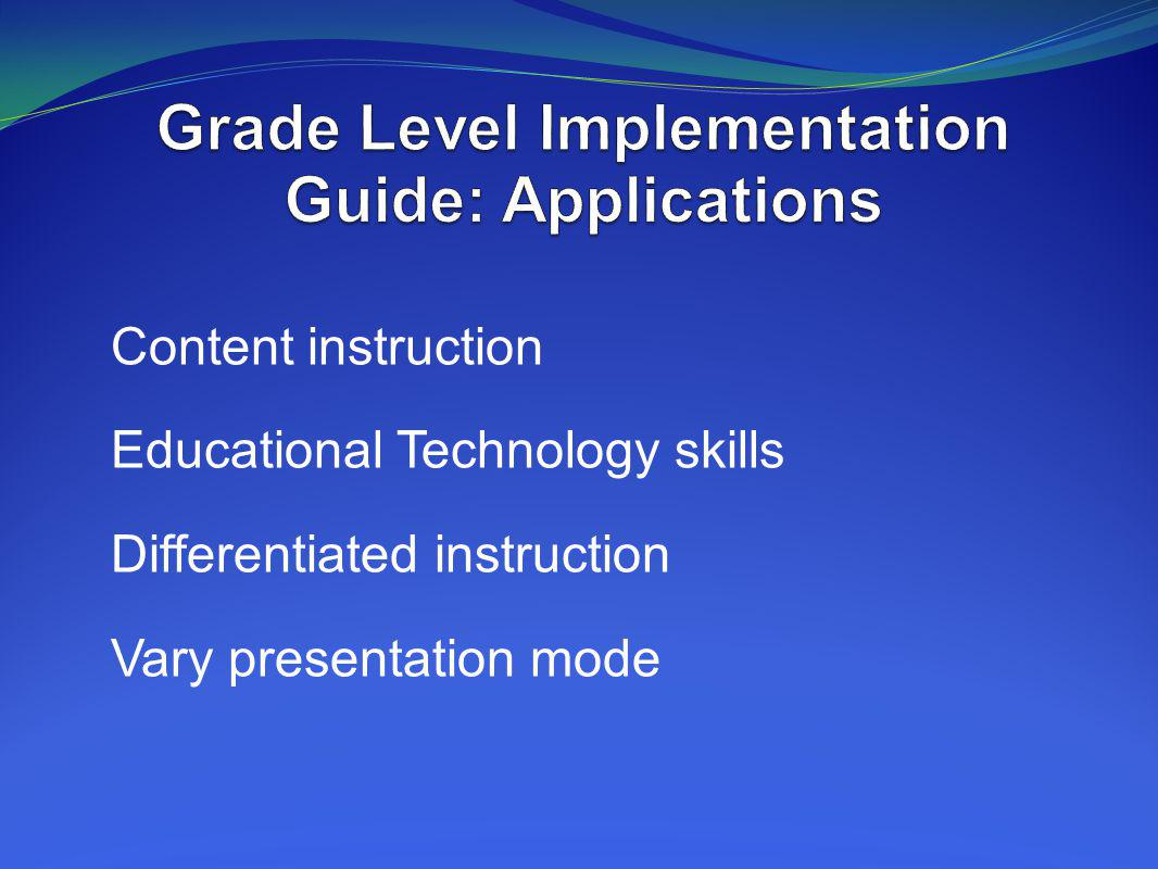 Grade Level Implementation Guide: Applications