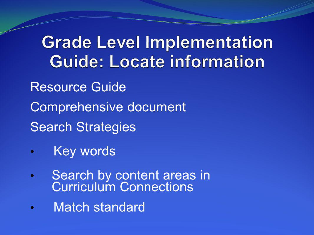 Grade Level Implementation Guide: Locate information