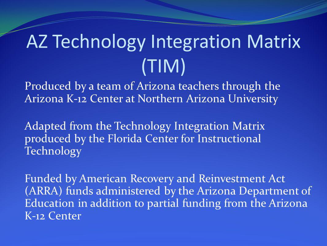 AZ Technology Integration Matrix (TIM)