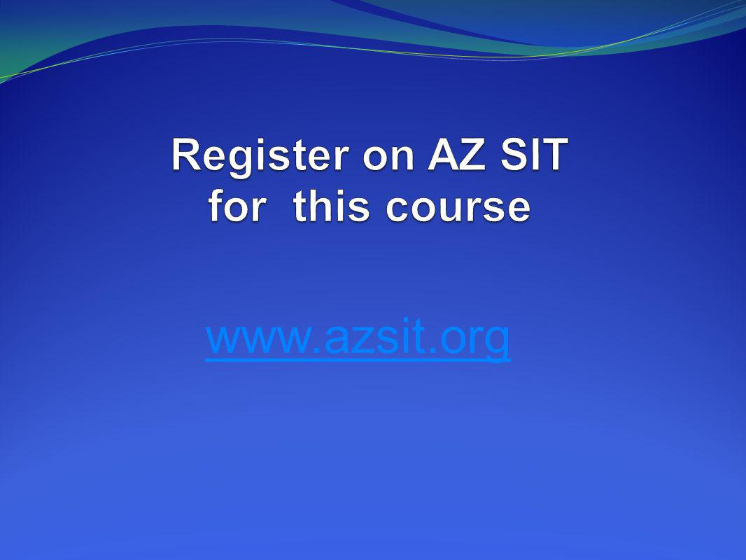 Register on AZ SIT for this course