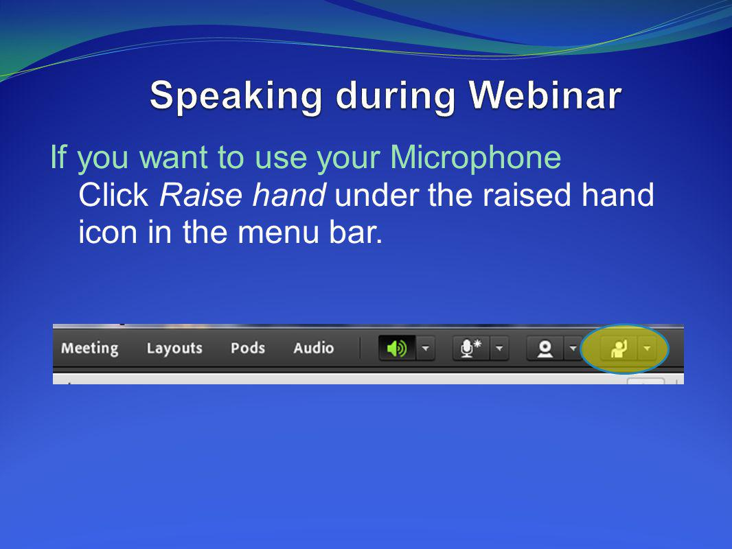 Speaking during Webinar