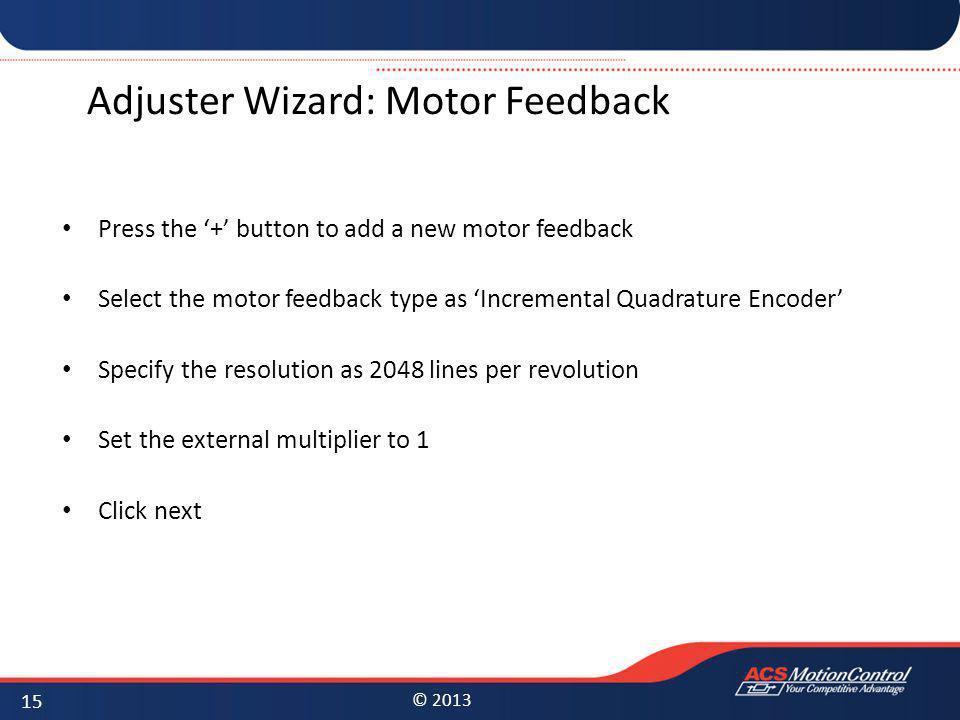 Adjuster Wizard: Motor Feedback