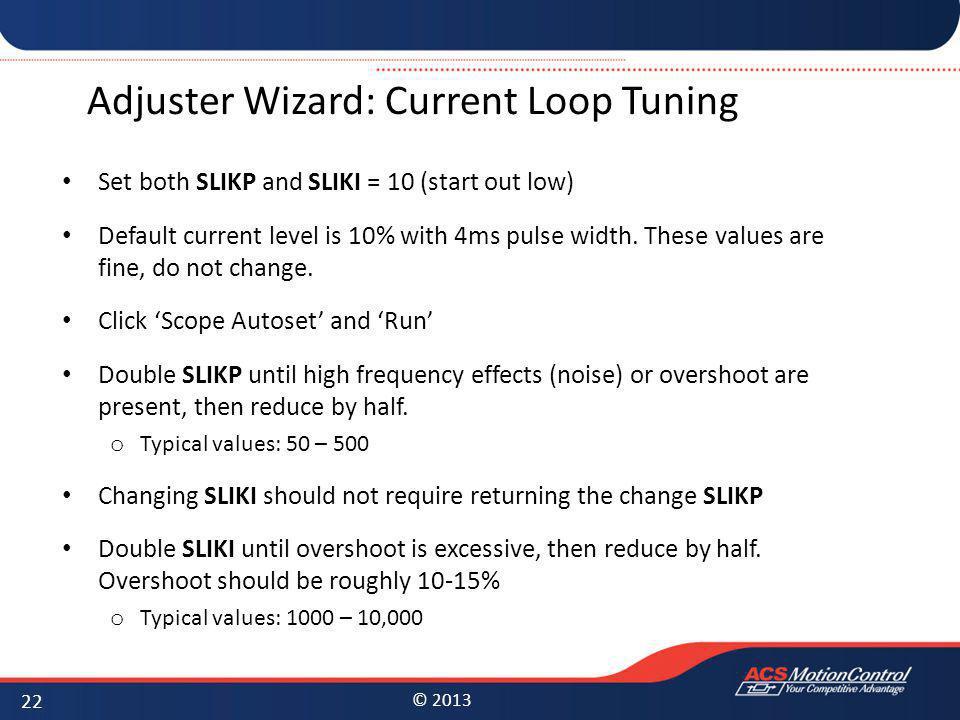 Adjuster Wizard: Current Loop Tuning