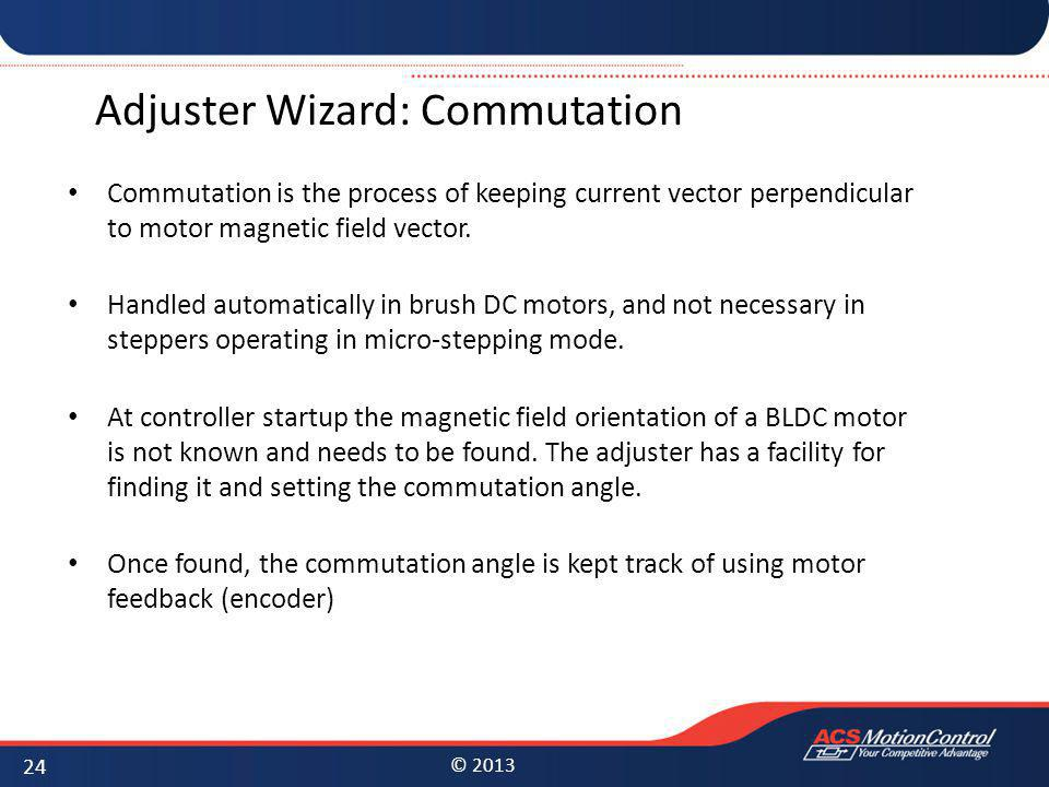 Adjuster Wizard: Commutation