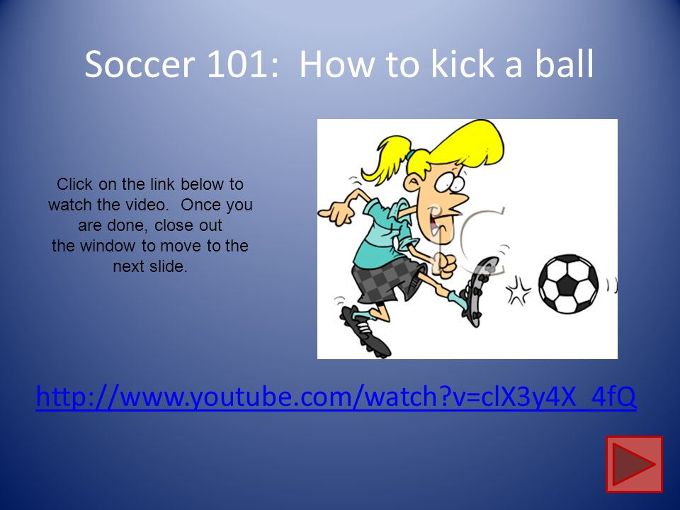 Soccer 101: How to kick a ball