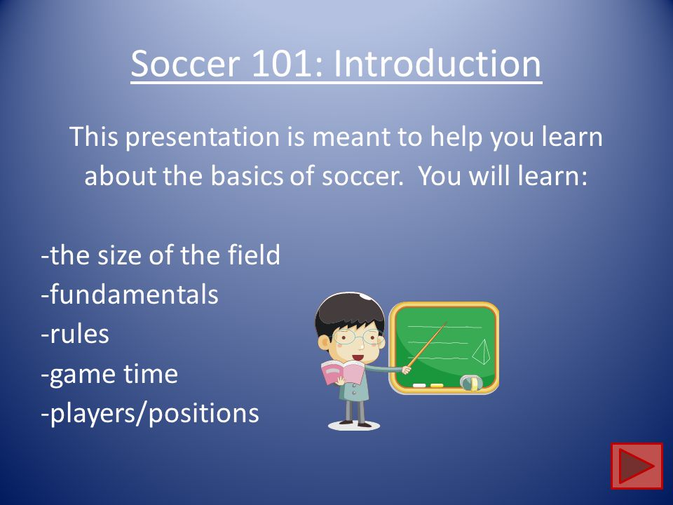 Soccer 101: Introduction