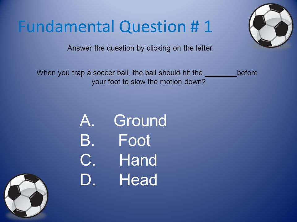 Fundamental Question # 1