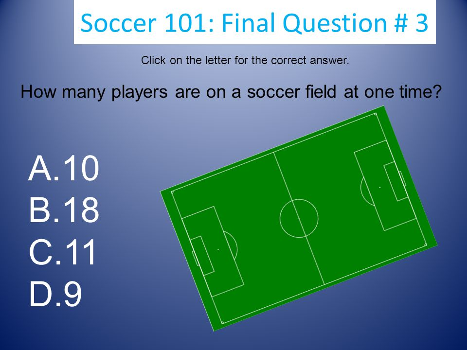 Soccer 101: Final Question # 3