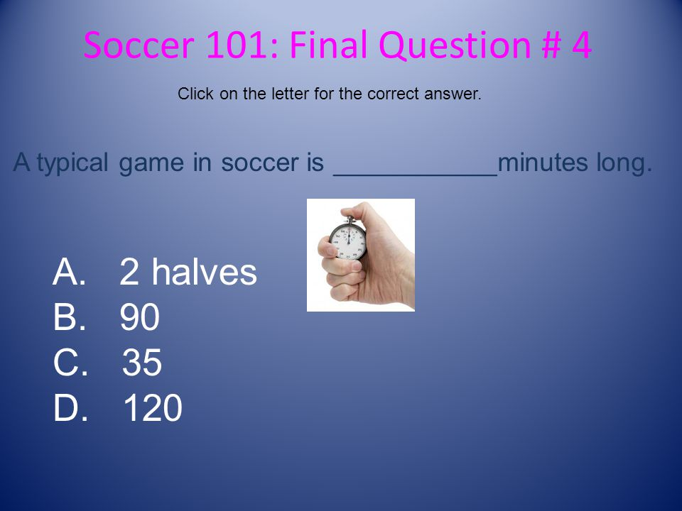 Soccer 101: Final Question # 4