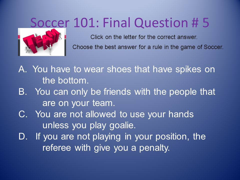 Soccer 101: Final Question # 5