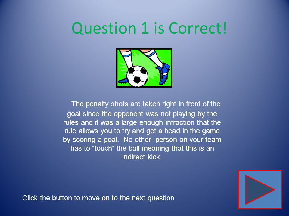 Question 1 is Correct!