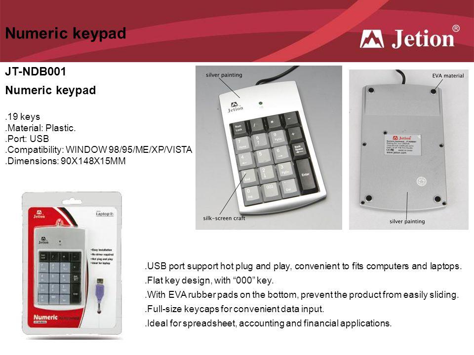 Numeric keypad JT-NDB001 Numeric keypad .19 keys .Material: Plastic.