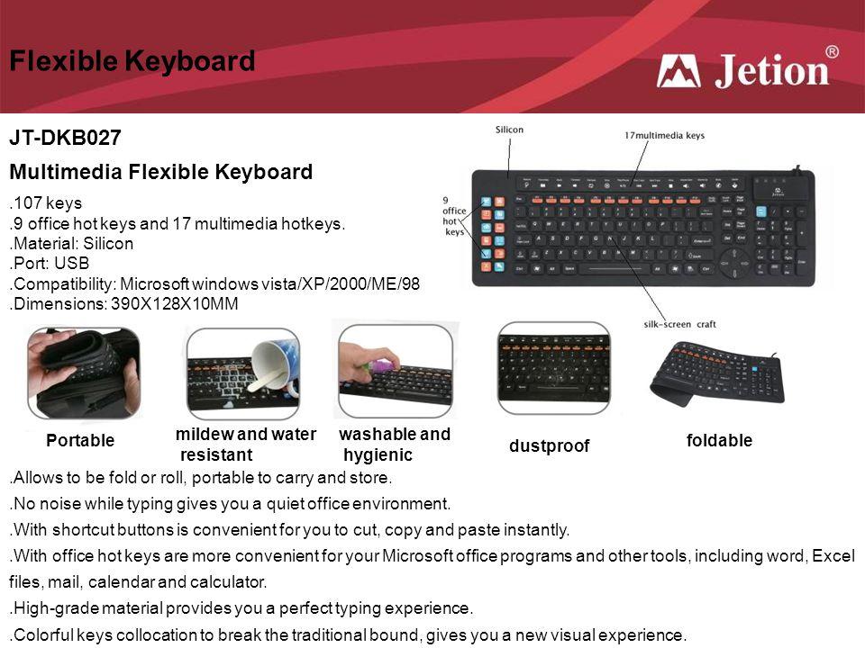 Flexible Keyboard JT-DKB027 Multimedia Flexible Keyboard .107 keys