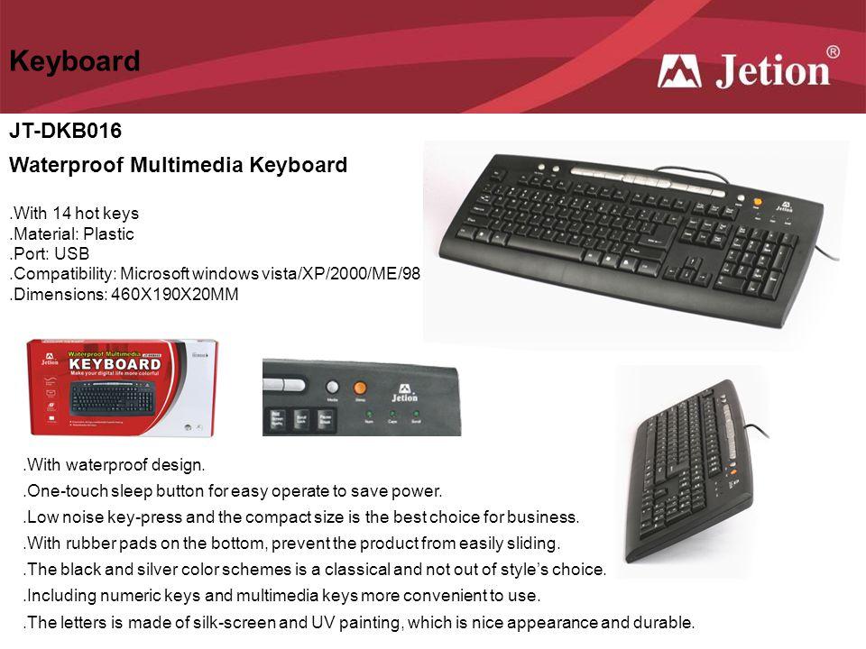 Keyboard JT-DKB016 Waterproof Multimedia Keyboard .With 14 hot keys