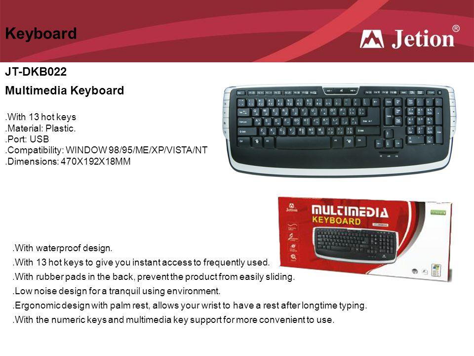 Keyboard JT-DKB022 Multimedia Keyboard .With 13 hot keys