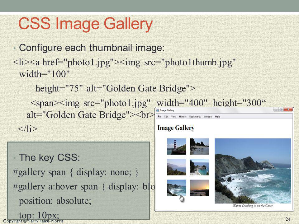 CSS Image Gallery Configure each thumbnail image: