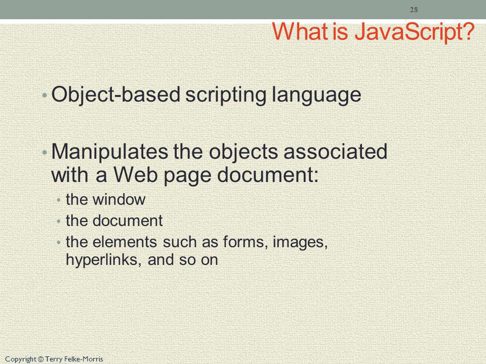 What is JavaScript Object-based scripting language