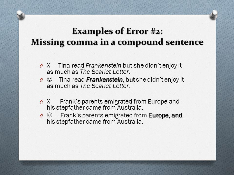 Examples of Error #2: Missing comma in a compound sentence