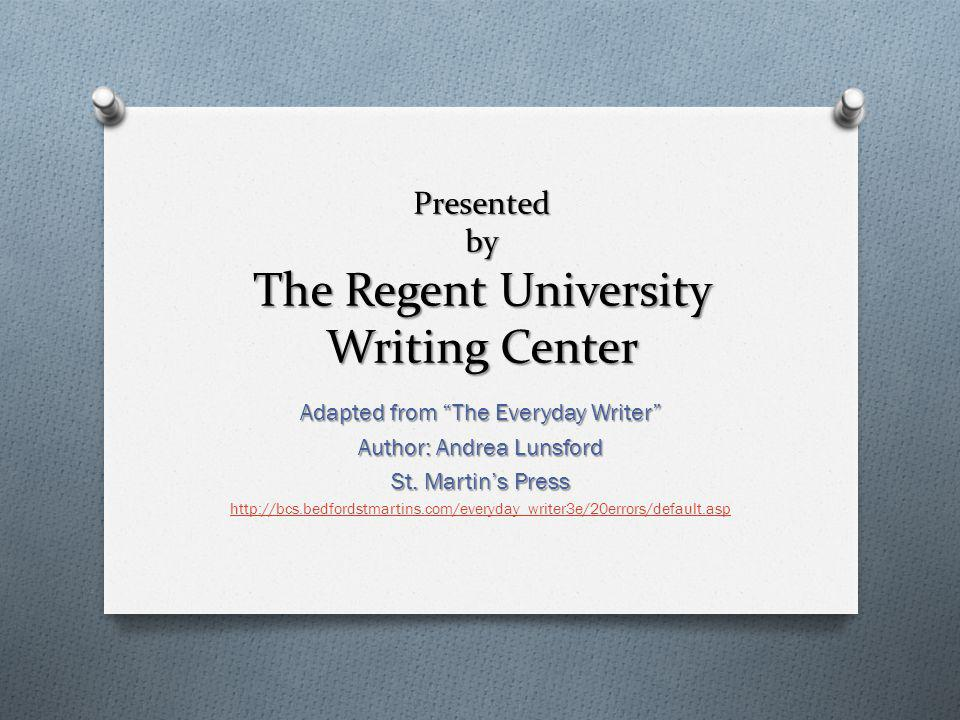 Presented by The Regent University Writing Center