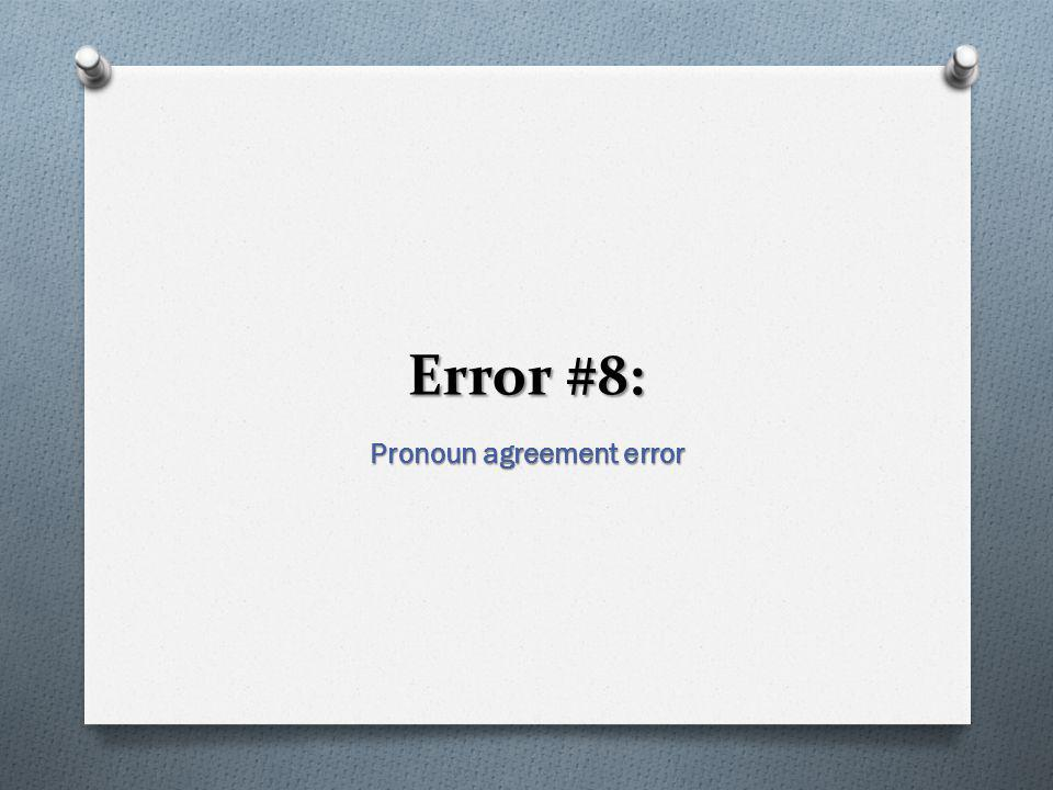 Pronoun agreement error