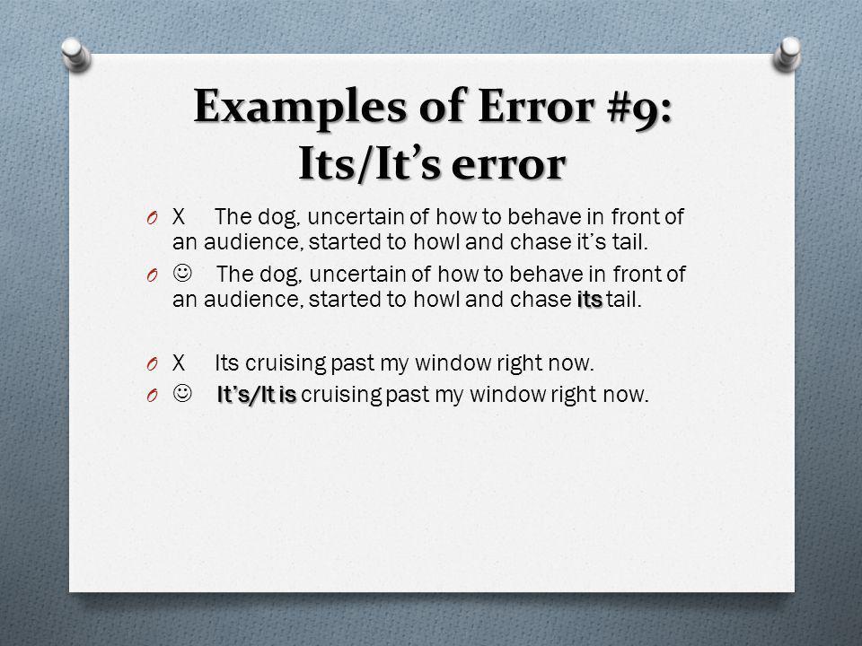 Examples of Error #9: Its/It's error
