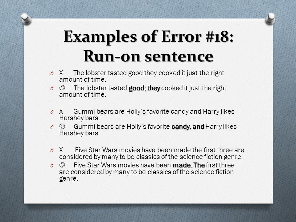 Examples of Error #18: Run-on sentence
