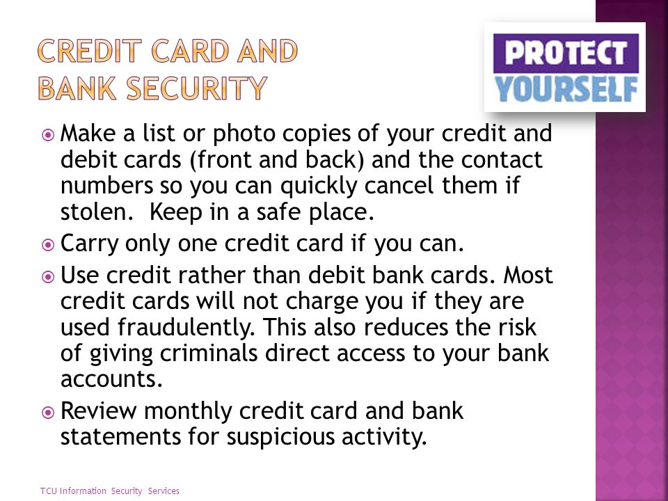 Credit card and bank security