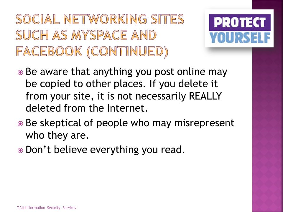 Social networking sites such as MySpace and Facebook (continued)