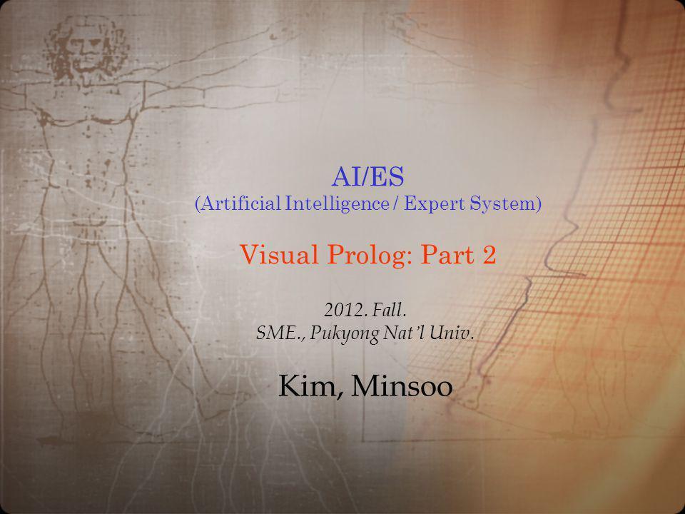 AI/ES (Artificial Intelligence / Expert System) Visual Prolog: Part 2