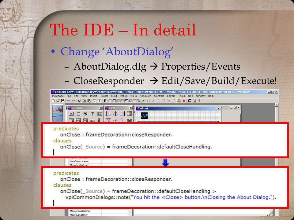 The IDE – In detail Change 'AboutDialog'