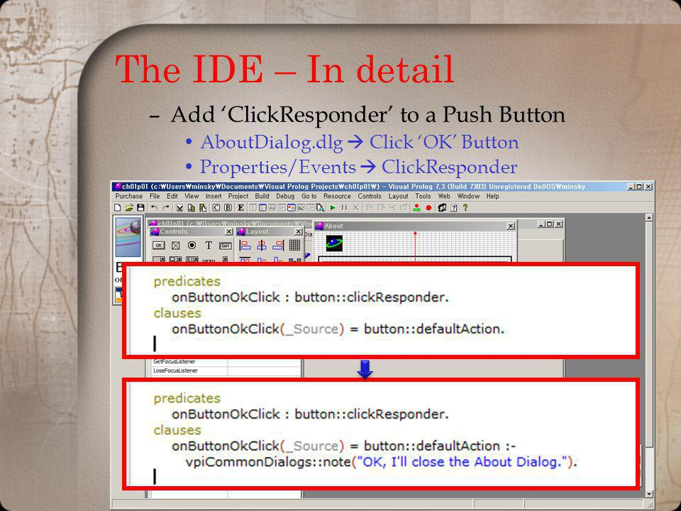 The IDE – In detail Add 'ClickResponder' to a Push Button