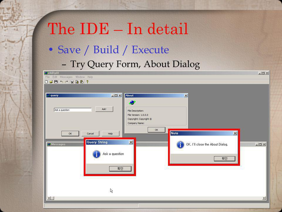 The IDE – In detail Save / Build / Execute