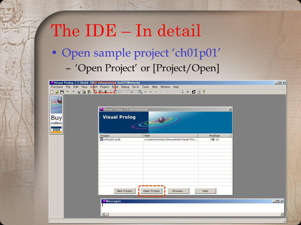 The IDE – In detail Open sample project 'ch01p01'