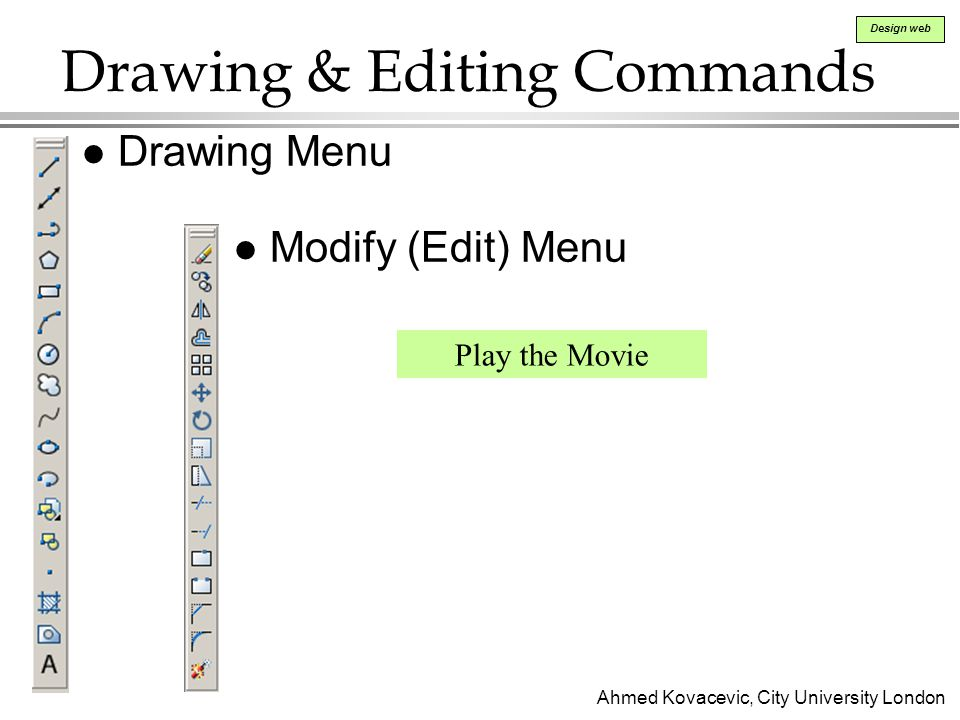 Drawing & Editing Commands
