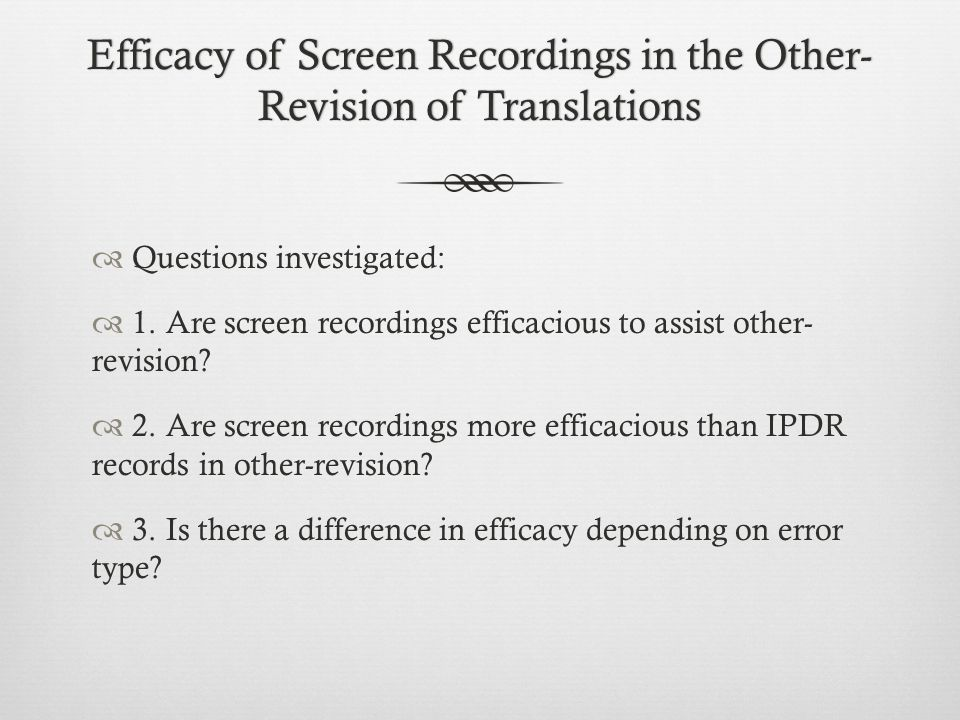 Efficacy of Screen Recordings in the Other-Revision of Translations