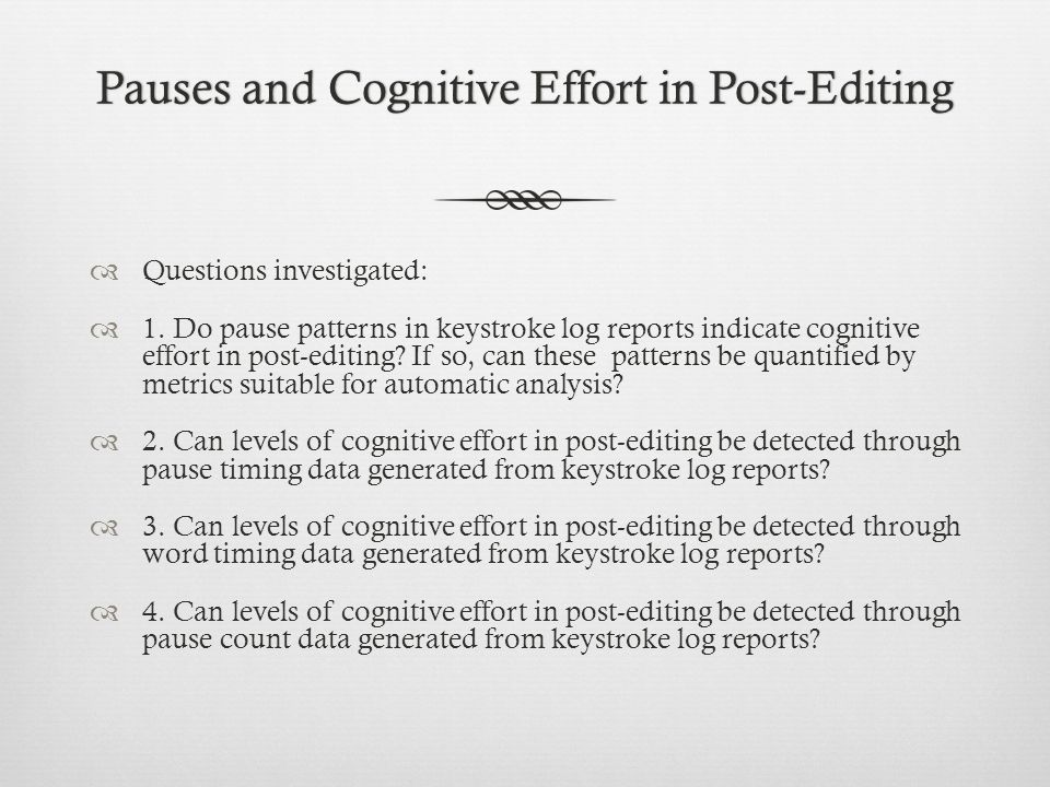 Pauses and Cognitive Effort in Post-Editing