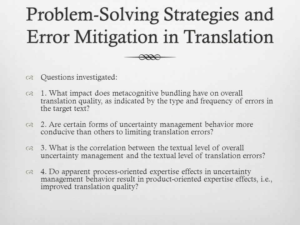 Problem-Solving Strategies and Error Mitigation in Translation