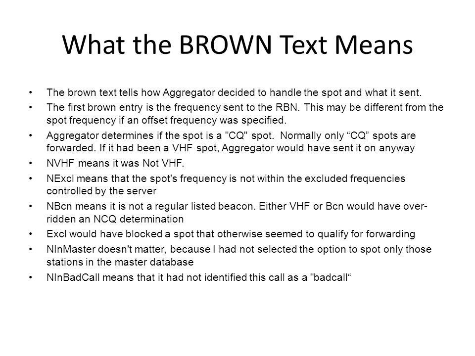 What the BROWN Text Means