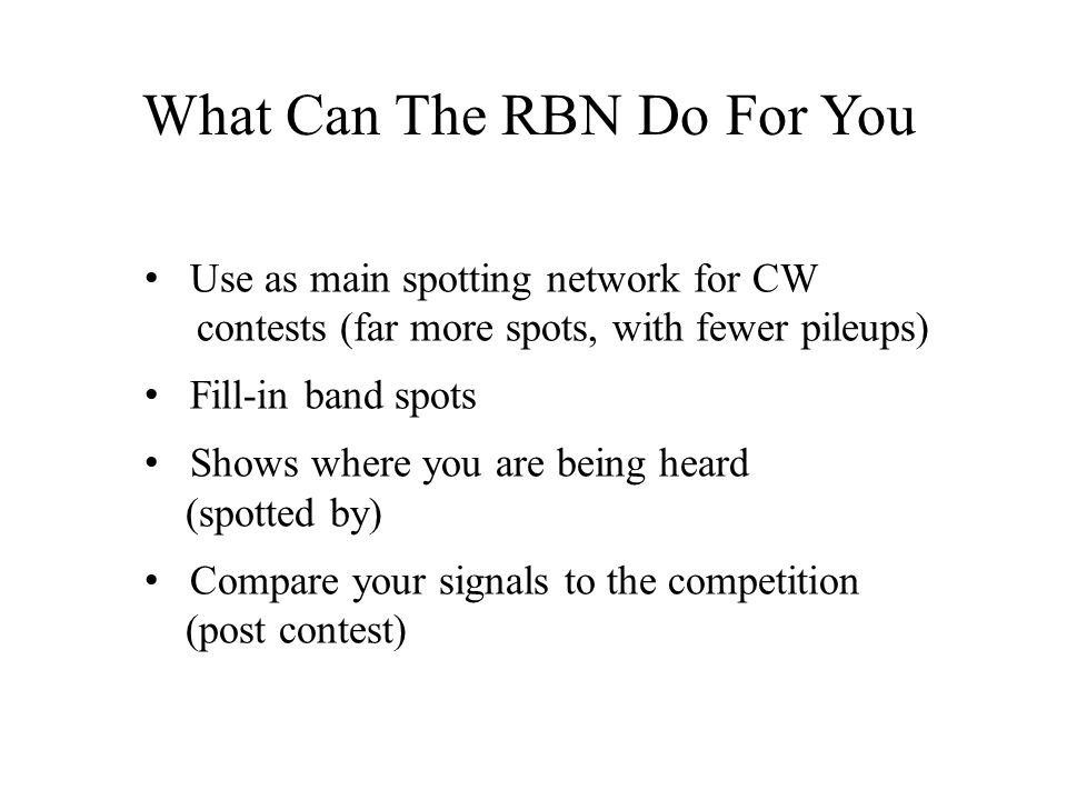 What Can The RBN Do For You