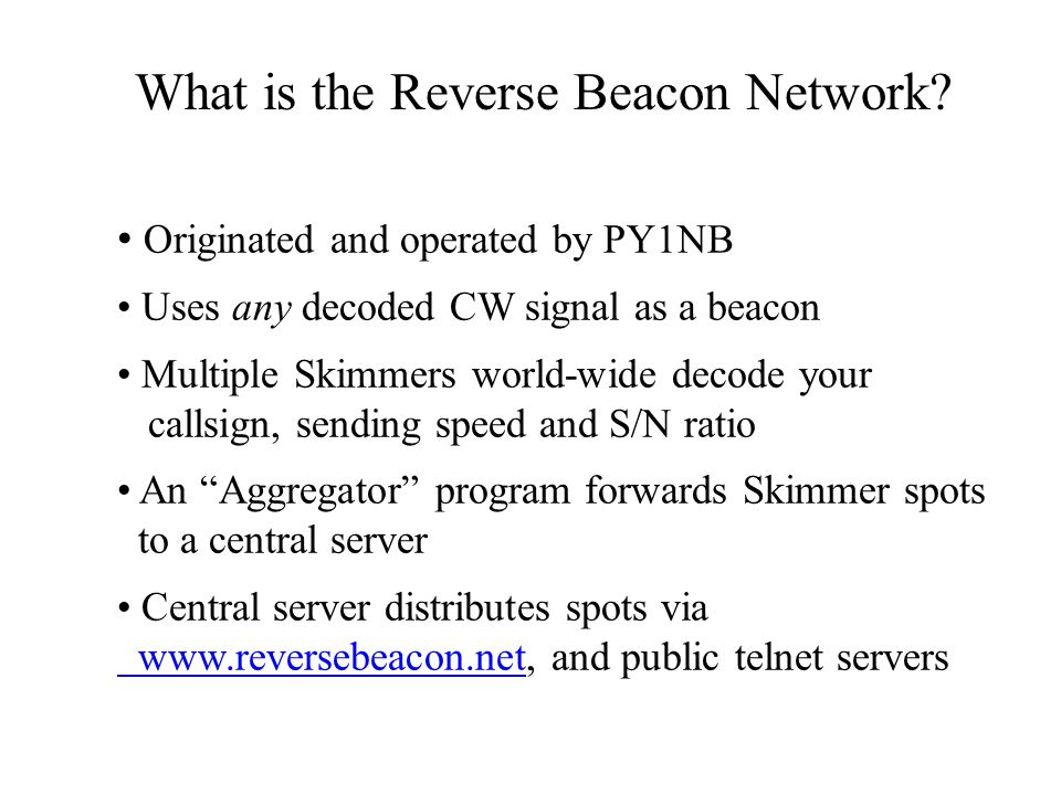 What is the Reverse Beacon Network