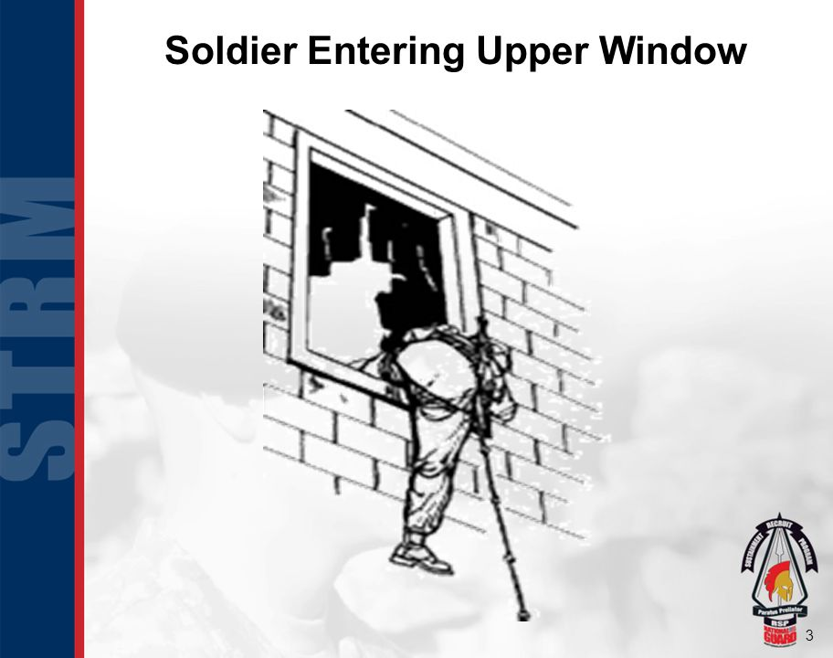 Soldier Entering Upper Window