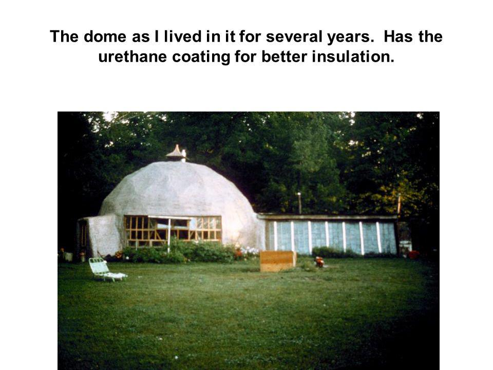 The dome as I lived in it for several years