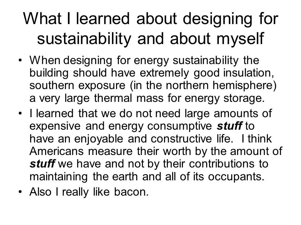 What I learned about designing for sustainability and about myself