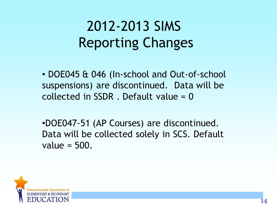 2012-2013 SIMS Reporting Changes