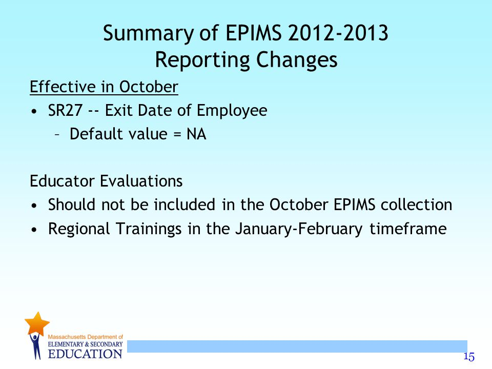 Summary of EPIMS 2012-2013 Reporting Changes