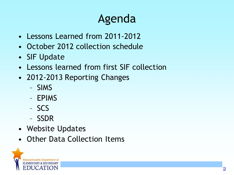 Agenda Lessons Learned from 2011-2012 October 2012 collection schedule
